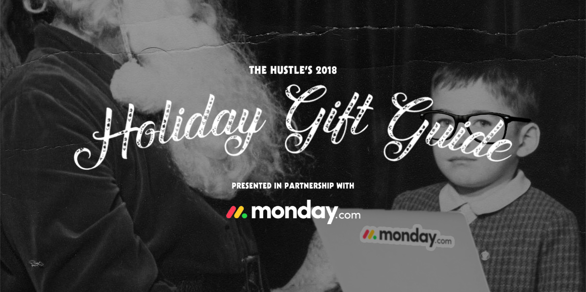 The Hustle 2018 Gift Guide | The Hustle